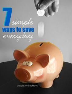 7 Simple Ways to Save Everyday
