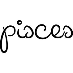 Pisces ❤ liked on Polyvore featuring text, quotes, words, zodiac, backgrounds, phrase and saying