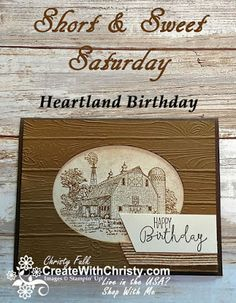 Free tutorial included in the post - Stampin' Up! Heartland handmade masculine birthday card S&SS - Create With Christy: Short & Sweet Saturday - Christy Fulk, Independent SU! Demo