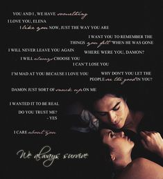 Damon and Elena, one of my favorite couples...