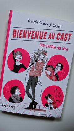 Butiner de livres en livres: Bienvenue au Cast, tome 1