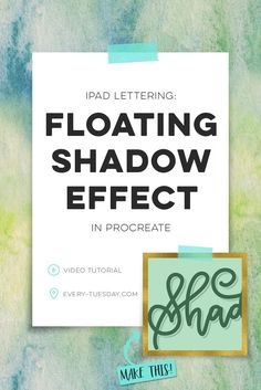 iPad Lettering: Create Floating Shadows in Procreate | free video tutorial, every-tuesday.com via /teelac/