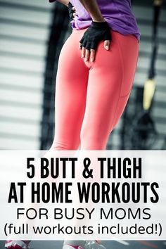 Wish your butt and thighs looked like those of a Victoria Secret model, but don't have time to spend hours at the gym? No worries! This collection of butt and thigh at home workouts for busy moms is JUST what you need. Full workouts included!