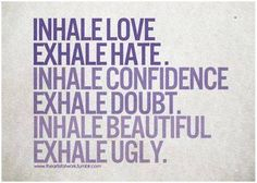 Inhale all the good. Exhale all the bad. #yogainspiration #wordstoliveby