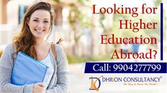 Are you looking for higher education abroad? Call us to get admission and select the best study abroad program 9904277799 #StudyAbroad #OverseasEducation #BestVisaConsultant Overseas Education, Ielts, Study Abroad, Higher Education