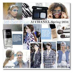 """""""Jet-Set Blue At Chanel Spring 2016"""" by kusja ❤ liked on Polyvore featuring beauty, Chanel, PFW, Beauty, fashionWeek and beautyproducts"""