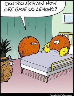 Life gave us lemons #funny cartoon