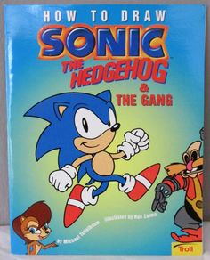 How to Draw Sonic The Hedgehog & the Gang, Michael Teitelbaum, $220.00 at www.FindersOfKeepersBooks.com  11716