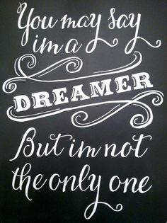 Beatles Quote // Imagine // You May Say I'm a Dreamer // Vintage Chalkboard Sign // Etsy @Nora Sullivan