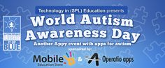 Join us for the Apps for Autism event on World autism day  - Click on picture to see details.    Re pin this to help others.