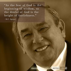 """""""As the fear of God is the beginning of wisdom, so the denial of God is the height of foolishness. Biblical Quotes, Bible Quotes, Bible Verses, Scriptures, Christian Encouragement, Encouragement Quotes, Christian Faith, Christian Quotes, Christian Apologetics"""