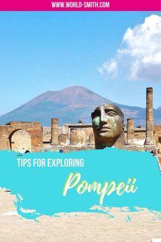 Tips for Exploring Pompeii | Pompeii travel tips | Italy travel tips #italytravel