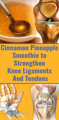 Cinnamon Pineapple Drink That Will Make Your Knee Ligaments and Tendons Stronger - Health Remedies Health Diet, Health And Nutrition, Health And Wellness, Nutrition Chart, Nutrition Products, Nutrition Data, Complete Nutrition, Natural Health Remedies, Herbal Remedies