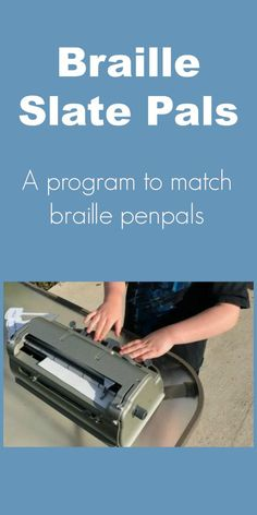 The National Federation of the Blind (NFB) offers a braille penpal program for children who are blind or visually impaired. Braille Reader, Visual Impairment, Technical Writing, School Closures, Transcription, Writing Skills, Toolbox, Distance, Literacy