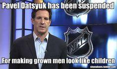 Pavel Datsyuk has been suspended for making grown men look like children!