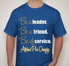 Alpha Phi Omega Shirt Fundraiser - unisex shirt design - front Alpha Phi Omega, College T Shirts, Cap Ideas, Greek Life, College Graduation, Theta, Fraternity, Event Ideas, Volunteers
