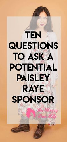 ten Questions to Ask A Potential Paisley Raye Sponsor