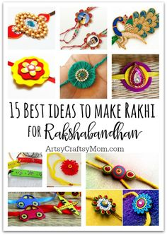 Raksha Bandhan is a Hindu festival that celebrates the love and duty between brothers and sisters; We have 15 best ideas to make Rakhi at home for Rakshabandhan - Perfect rakhi ideas for kids to make, rakhi competition, best of waste, simple and handmade with detailed step by step images- ArtsyCraftsyMom