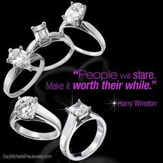 People will stare. Make it worth their while. #Spring #Jewelry #Quotes #Diamonds