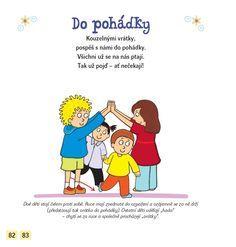 básničky pro děti - Hledat Googlem Yoga For Kids, Exercise For Kids, Infant Activities, Preschool Activities, School Sports, Fairy Tales, Family Guy, Classroom, Education