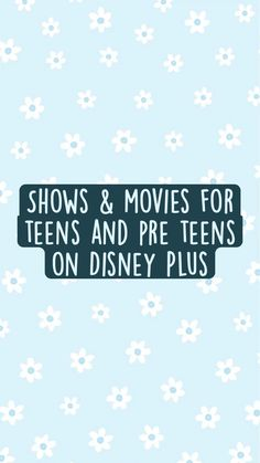 Shows & movies for teens and pre teens on Disney Plus