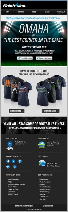 In this email, Finish Line used deep linking to Twitter with a pre-populated tweet to allow subscribers to tweet their support for the 2014 Super Bowl teams. #emailmarketing #retail #superbowl #socialmedia