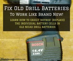Easily Fix Old Drill Batteries (To Work Like Brand New! Power Tool Batteries, Power Tools, Cordless Tools, Cordless Drill Batteries, Lead Acid Battery, Drill Driver, Emergency Preparedness, Dremel, Survival Tips