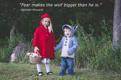 """""""Fear makes the wolf bigger than he is."""" - German Proverb"""