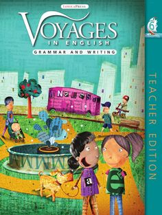 2011 Voyages in English Gr 6 TE (Excerpt)  The new 2011 edition of Voyages in English: Grammar and Writing for Grades 3-8 is the result of decades of research and practice by experts in the field of grammar and writing. Responding to the needs of teachers and students, this new edition provides ample opportunities for practice and review to ensure mastery and improved performance on standardized tests.