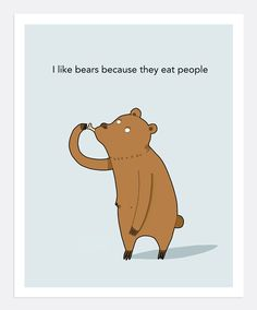 Bears Eat People Print A4 | Lingvistov