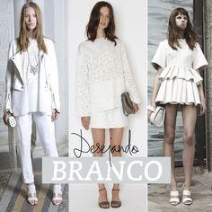 looks brancos | Desejando: look branco total!