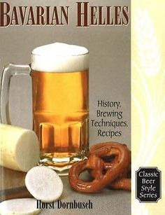 #Bavarian #helles: history, brewing techniques, recipes (classic beer #style) (pa,  View more on the LINK: http://www.zeppy.io/product/gb/2/361615034534/