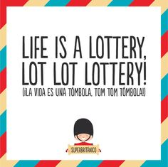 #Superbritánico: Life is a lottery, lot lot lottery!