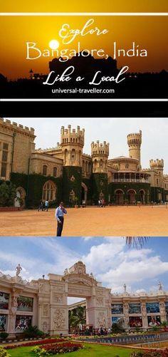 How to explore Bangalore, India like a local