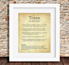Texas print featuring five unique definitions of Texan on rustic brown background. ($9.99)