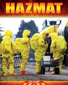 Hazmat by Jim Ollhoff. Presents information about hazardous materials and hazmat technicians, including the nine classes of hazardous materials, what a hazmat suit is made of, and what hazmat training consists of.