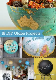18 of the Best DIY Globe Projects in the World - some great ideas and has inspired me for a new project idea.