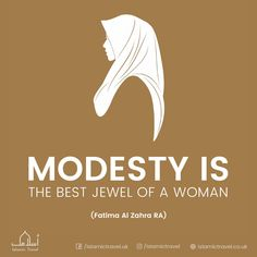 Indeed, Modesty is the Best Treasure for Women. #ThursdayMotivation #ThursdayWisdom #ThursdayThoughts #Thursdayquotes #Quranquotes #Islamicquotes #Dailyquotes #Quranicverses #Quotesoftheday #Motivationalquotes #favoritequotes #uk #Hajj #Umrah #Package #London #islamictravel