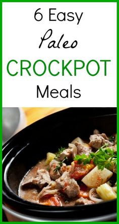6 Easy Paleo Crockpot Meals that are perfect for those busy weeknights! These recipes are simple to put together, Paleo approved and delicious! Paleo Crockpot Recipes, Slow Cooker Recipes, Crockpot Meals, Whole Food Recipes, Cooking Recipes, Healthy Recipes, Paleo Meals, Paleo Food, Healthy Dishes