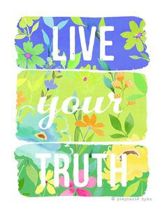 Stephanie Ryan Live your Truth http://www.stephanieryanstore.com/collections/frontpage/products/live-your-truth