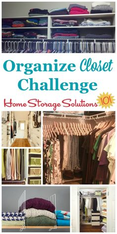 Here are step by step instructions for how to organize your closet. including decluttering as well as clothes organization part of the 52 Week Organized Home Challenge on Home Storage Solutions 101 Home Organization Hacks, Organizing Your Home, Closet Organization, Organizing Tips, Closet Storage, Clothing Organization, Clothing Racks, How To Organize Your Closet, Home Storage Solutions