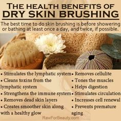 Daily skin care dry brushing I do this everyday combined with my homemade organic body butter for stretch marks, cellulite, dry skin, tone. Dry Brushing Skin, Dry Skin, Smooth Skin, Raw For Beauty, Natural Beauty, Limpieza Natural, Piel Natural, Thing 1, Beauty Care