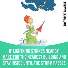 """""""Make for"""" means """"to move towards a place"""". Example: If lightning strikes nearby, make for the nearest building and stay inside until the storm passes. #phrasalverb #phrasalverbs #phrasal #verb #verbs #phrase #phrases #expression #expressions #english #englishlanguage #learnenglish #studyenglish #language #vocabulary #dictionary #grammar #efl #esl #tesl #tefl #toefl #ielts #toeic #englishlearning #vocab #wordoftheday #phraseoftheday"""