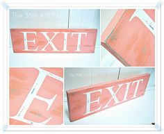 EXIT Stenciled Sign + Tips of how to make the perfect DIY distressed sign.