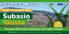 Subasio con Gusto<br>15/19 Aprile - Strada dei Vini del Cantico - Umbria - Rassegna delle erbe campagnole e dei sapori montani