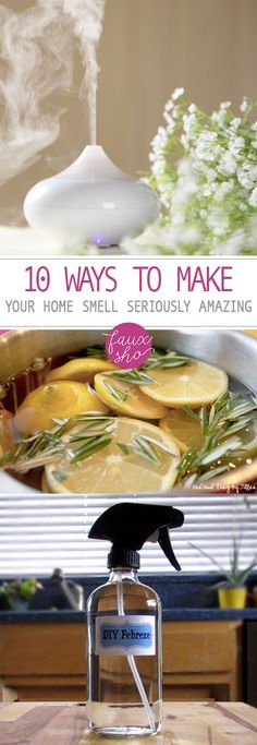 10 Ways to Make Your Home Smell Seriously Amazing   Smell Hacks for Your Home