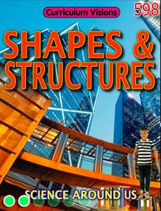 Explore how shapes and structures are used in buildings and objects all around us in this Science Around Us book called Shapes and Structures.