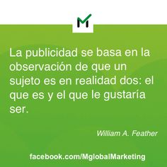 Frases de Marketing: Willian A. Feather.