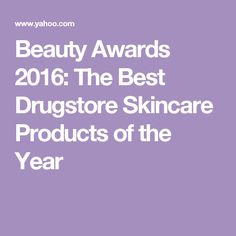Beauty Awards 2016: The Best Drugstore Skincare Products of the Year