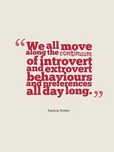 Coming up, we all move along the continuum of introvert and extrovert behaviors all day long. from upcoming book Introvert Vs Extrovert, Introvert Problems, The Power Of Introverts, Ambivert, Gods Timing, Inspirational Thoughts, Powerful Words, Positive Life, True Words